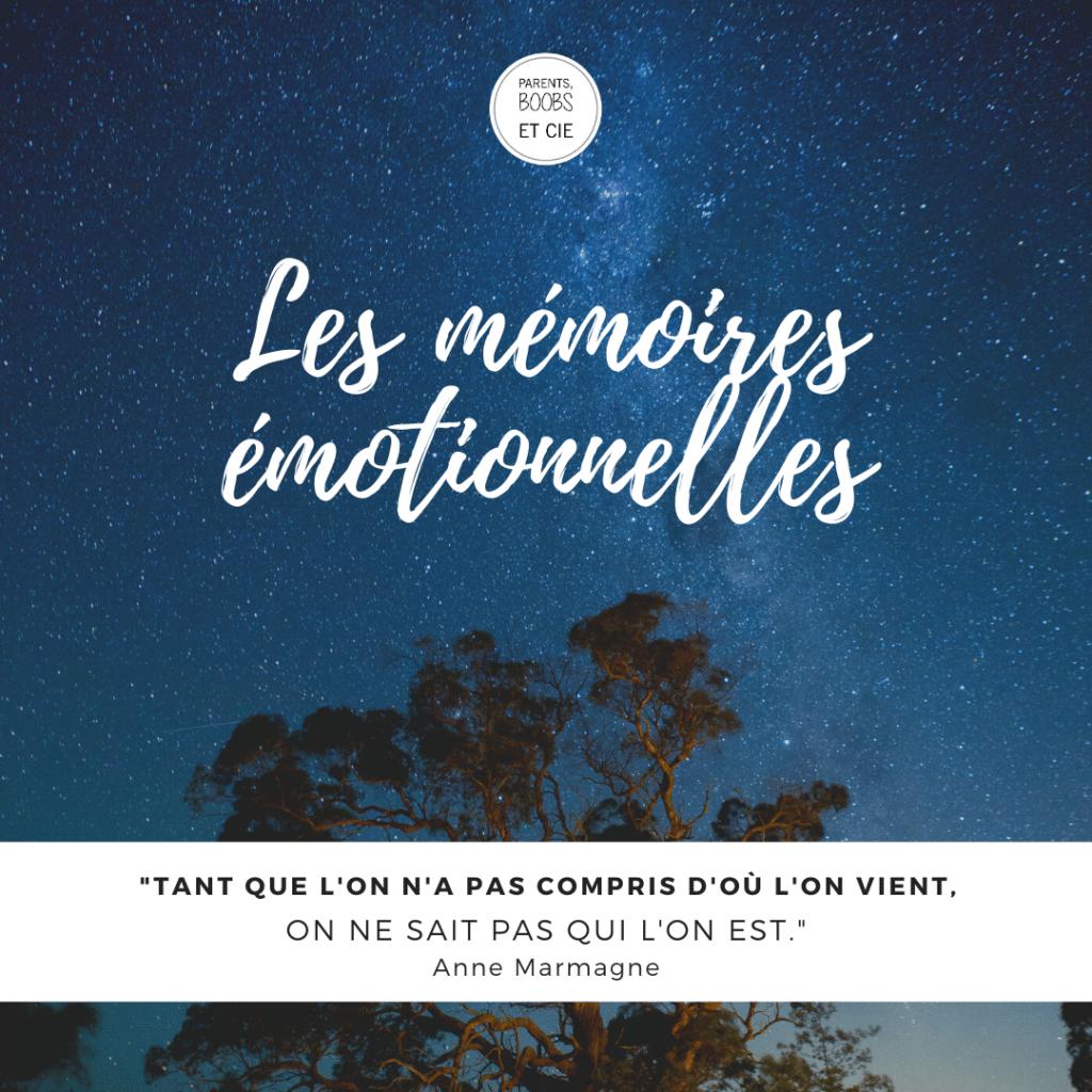 les mémoires émotionnelles